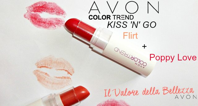 Avon Color Trend rossetti kiss 'N' Go, Firt e Poppy Love
