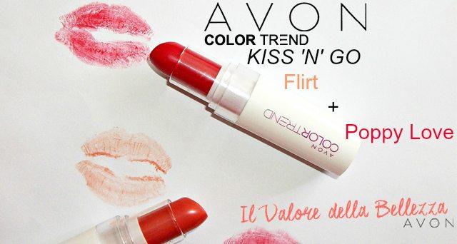 Avon - Color Trend, Flirt e Poppy Love rossetti Kiss 'N' Go (review e swatch)